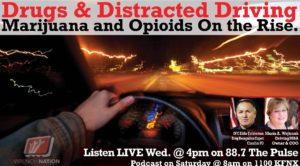 #117 Drugs & Distracted Driving