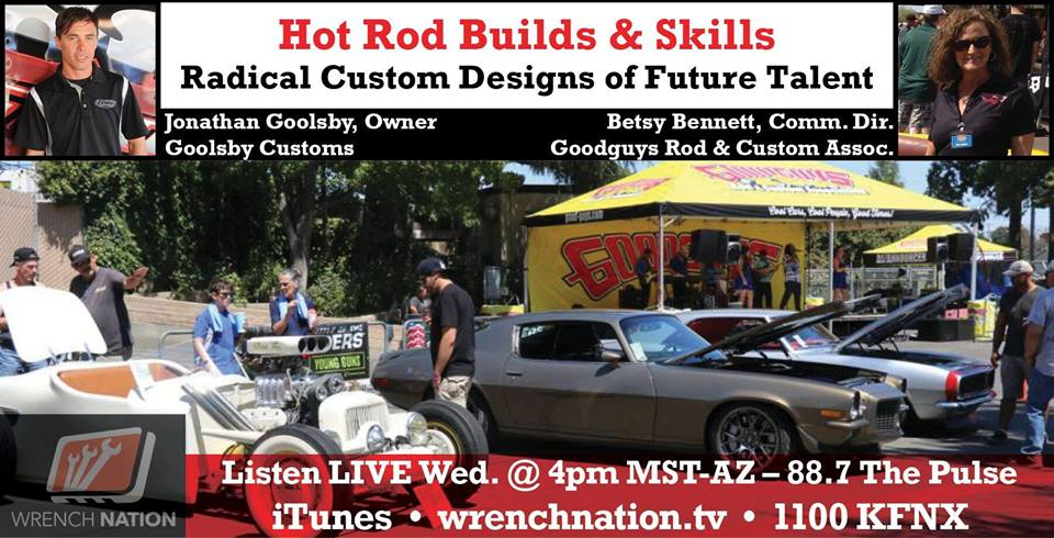 #146 Hot Rod Builds & Skills -Radical Designs of Future Talent