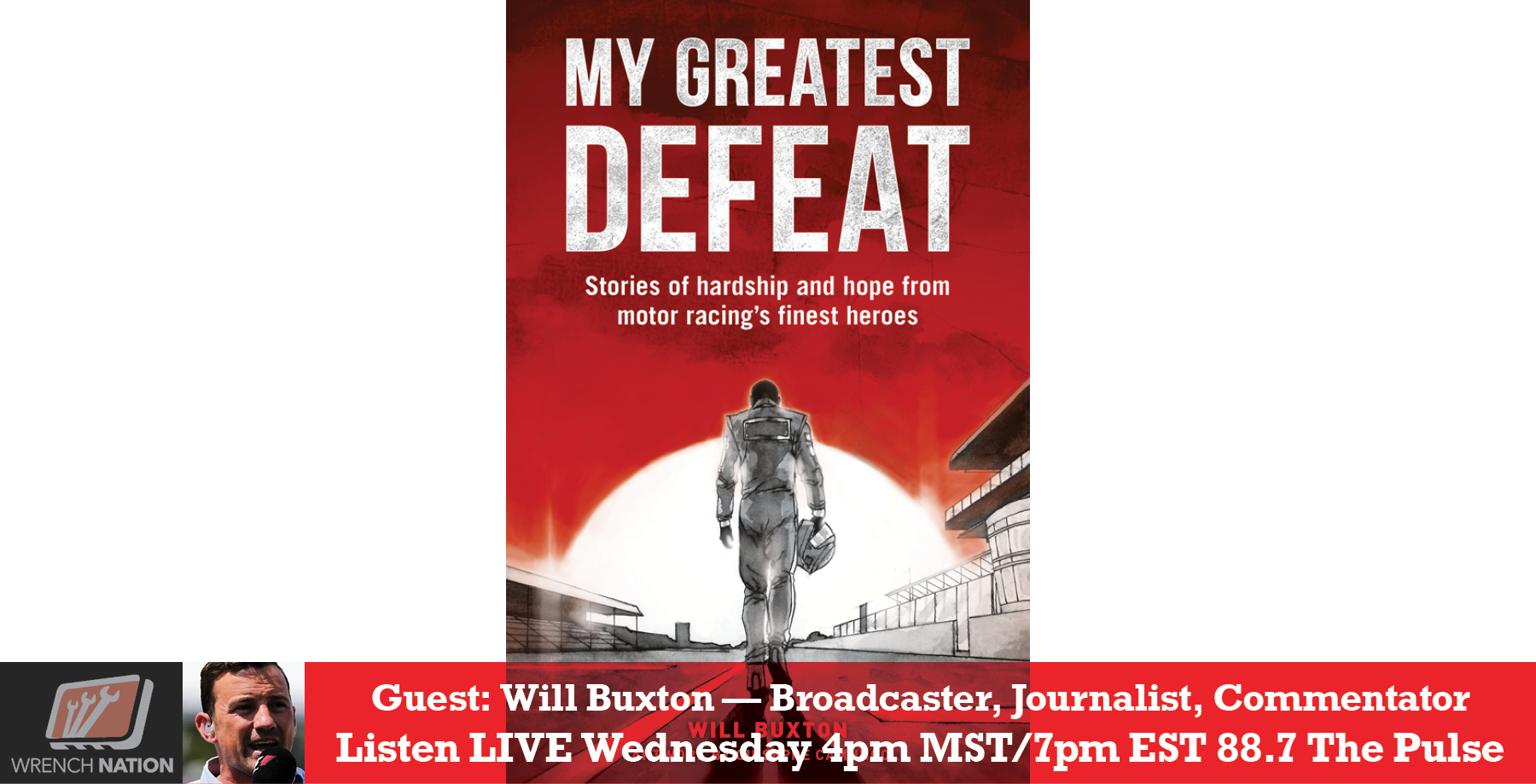 #169 Will Buxton, Revealing Hardships of History's Greatest Race Car Drivers