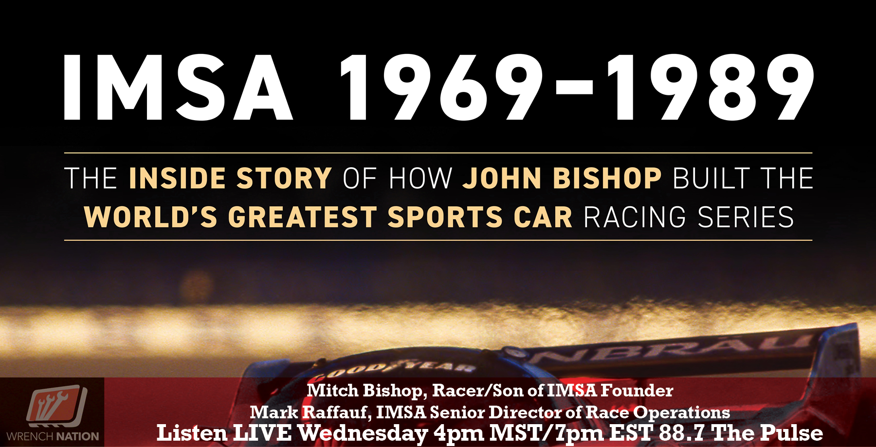 #173 IMSA 1969-1989: How John Bishop Built Worlds Greatest Sports Car Racing Series