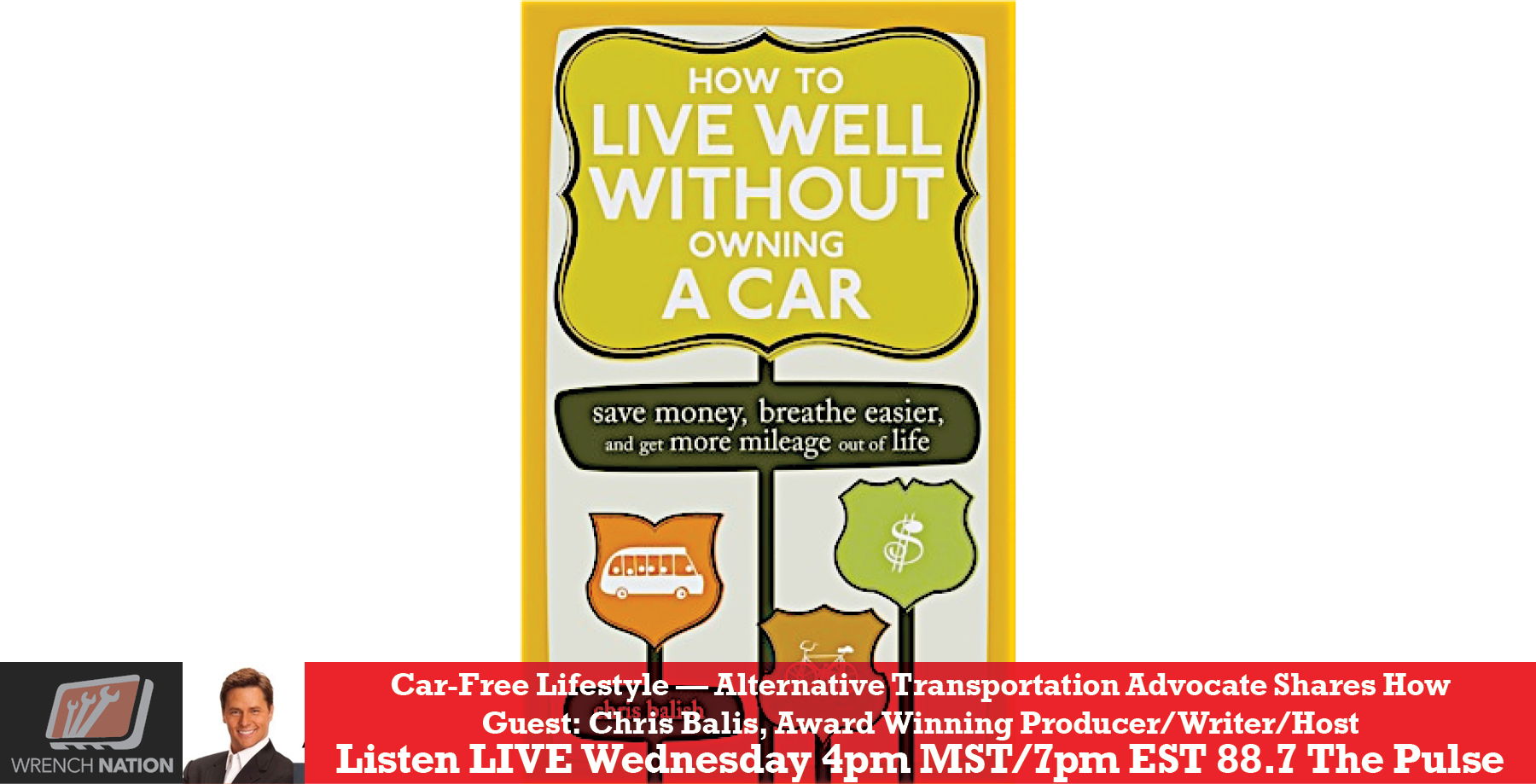 #168 Author Chris Balish: How to Live Well Without a Car!
