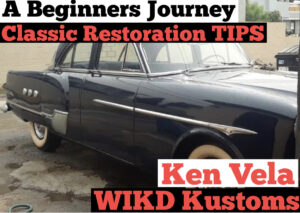 #207 Classic Car Restoration : A Beginners Journey & Basic Tips