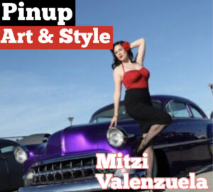 #208 The Art & Style of the Vintage Pinup : Mitzi Valenzuela