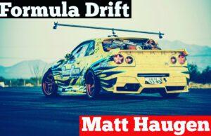 212 Formula Drift : Matt Haugen