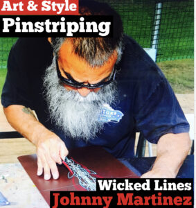 #215 The Art & Style of Pinstriping : Johnny Martinez