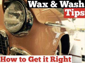 #217 Wax & Wash Tips : How to Get it Right