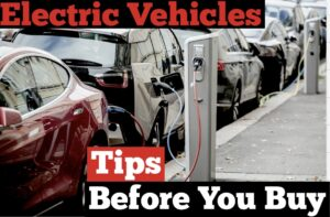 #218 Electric Vehicles : Tips Before You Buy