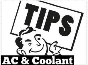 #223 AC & Coolant System Tips